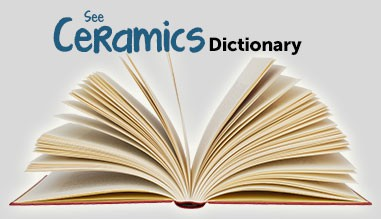 Ceramics Dictionary